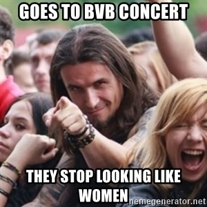 Ridiculously Photogenic Metalhead - Goes to bvb concert they stop looking like women