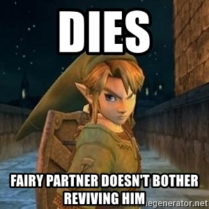 Laughable Link - dies fairy partner doesn't bother reviving him