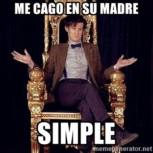 Hipster Doctor Who - me cago en su madre simple