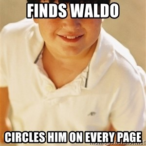 Annoying Childhood Friend - FINDS WALDO CIRCLES HIM ON EVERY PAGE