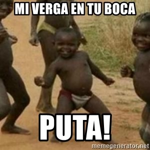 Black Kid - mi verga en tu boca puta!