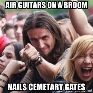 Ridiculously Photogenic Metalhead - Air Guitars on a broom Nails Cemetary Gates