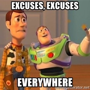 Consequences Toy Story - excuses, excuses everywhere