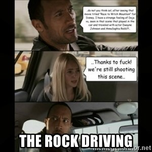 The Rock Driving Meme - The Rock Driving