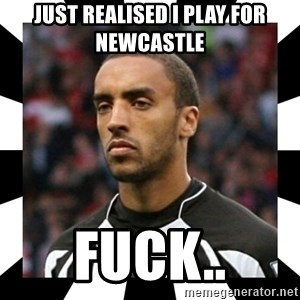 """James """"Terminator"""" Perch - Just realised i play for newcastle fuck.."""