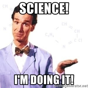 Bill Nye - Science! i'm doing it!