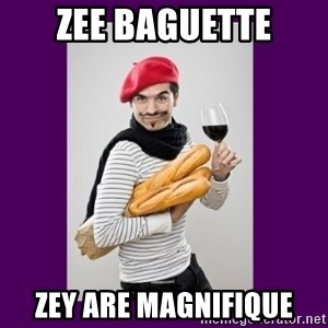 stereotypical french man - zee baguette zey are magnifique