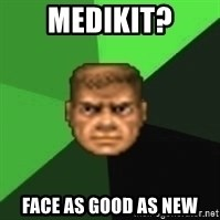 Doomguy - medikit? face as good as new