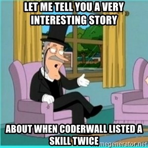 buzz killington - let me tell you a very interesting story about when coderwall listed a skill twice