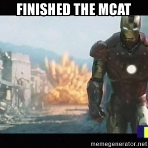 Iron man walks away - Finished the mcat