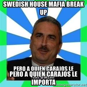 Rivera Schatz - Swedish House Mafia break up pero a quien carajos le importa