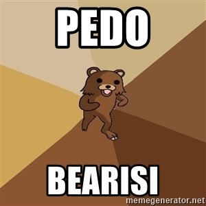 Pedo Bear From Beyond - pedo bearisi