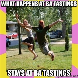 Oreo and SpdKilz - what happens at ba tastings stays at ba tastings