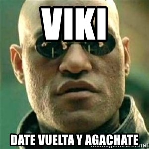 what if i told you matri - viki date vuelta y agachate