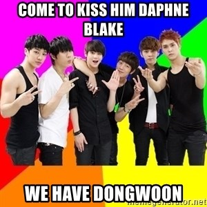 b2st - come to kiss him daphne blake we have dongwoon