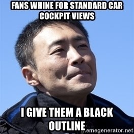 Kazunori Yamauchi - Fans whine for standard car cockpit views i give them a black outline