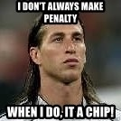 Sergio Ramos 4  - I don't always make penalty when i do, it a chip!