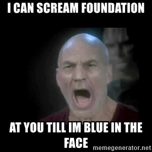 Picard lights - I can scream foundation at you till im blue in the face