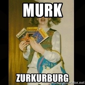 Gersberms Girl - MURK ZURKURBURG