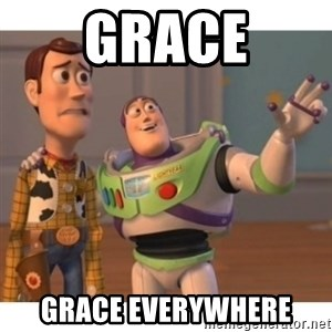 Toy story - Grace grace everywhere