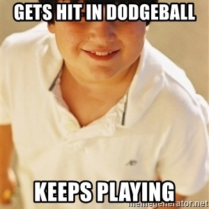 Annoying Childhood Friend - gets hit in dodgeball keeps playing