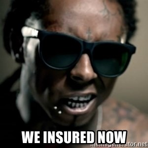 Lil' Wayne We President Now - we insured now