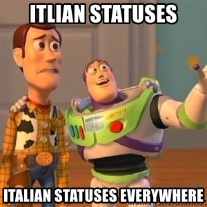 Consequences Toy Story - Itlian statuses italian statuses everywhere