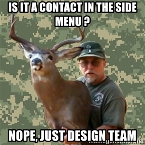 Chuck Testa Nope - IS IT A CONTACT IN THE SIDE MENU ? NOPE, JUST DESIGN TEAM