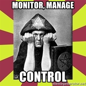 AleisterCrowley - monitor, manage control