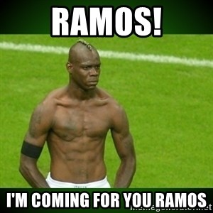 Mario Balotelli Serious Face - Ramos! I'm coming for you Ramos