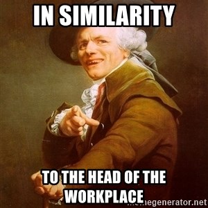Joseph Ducreux - in similaritY to the head of the workplace