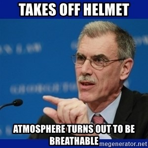 Donald Verrelli - Takes off helmet atmosphere turns out to be breathable