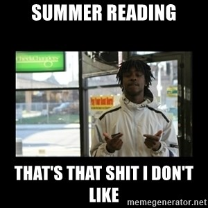 Chief Keef - Summer Reading That's that shit I don't like