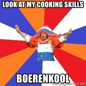 dutchproblems.tumblr.com - Look at my cooking skills boerenkool