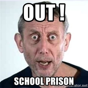 Michael Rosen  - Out ! School prisOn