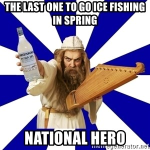 FinnishProblems - the last one to go ice fishing in spring national hero