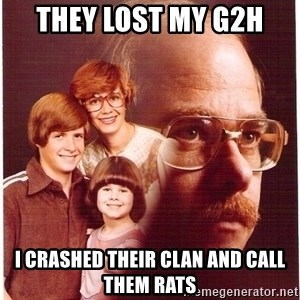 Family Man - They lost my g2h I Crashed their clan and call them Rats