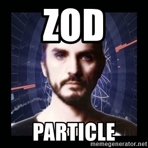 General Zod - ZOD PARTICLE