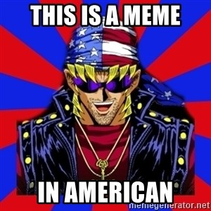 bandit keith - this is a meme in american