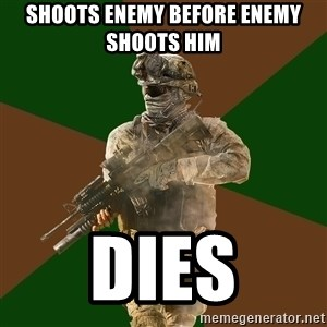 Call Of Duty Addict - Shoots enemy before enemy shoots him DIes
