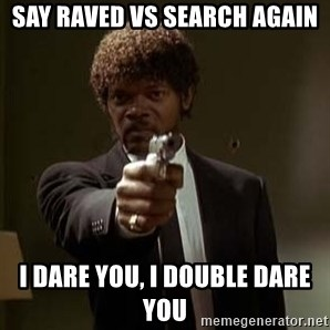 Jules Pulp Fiction - say raved vs search again I dare you, i double dare you