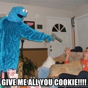 Bad Ass Cookie Monster - give me all you cookie!!!!