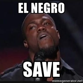 Kevin Hart Wait - El negro save