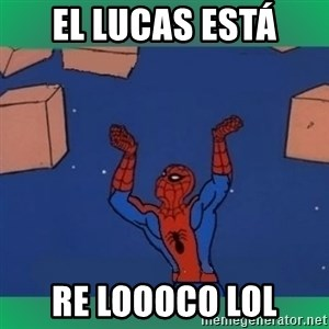 60's spiderman - El lucas está RE LOOOCO LOL