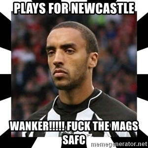 """James """"Terminator"""" Perch - plays for newcastle wanker!!!!! fuck the mags safc"""