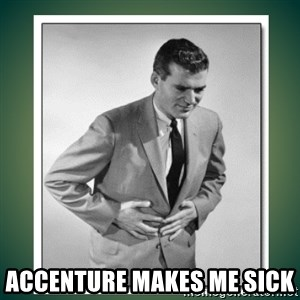 well played - ACCENTURE MAKES ME SICK