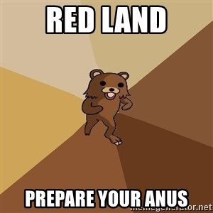 Pedo Bear From Beyond - red land prepare your anus