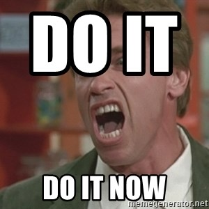 Arnold - Do it              do it now