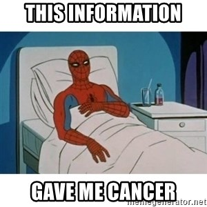 SpiderMan Cancer - THIS INFORMATION GAVE ME CANCER