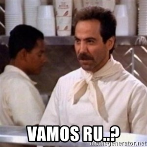 No Soup for You - vamos ru..?